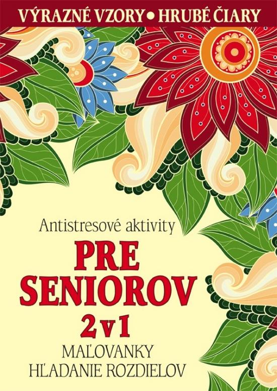 Antistresové aktivity pre seniorov 2 v 1