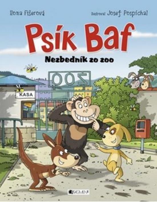Psík Baf – Nezbedník zo zoo - Ilona Fišerová