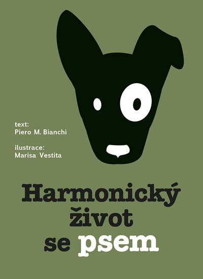 Harmonický život se psem - Claudia Facchinetti, Marisa Vestita