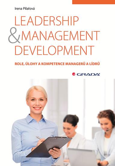 Leadership & management development - Role, úlohy a kompetence managerů a lídrů