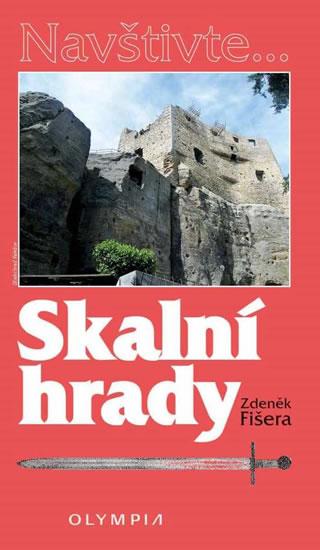 Skalní hrady - Zdeněk Fišera