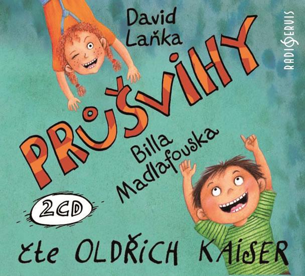 Průšvihy Billa Madlafouska - 2 CD (Čte Oldřich Kaiser) - David Laňka