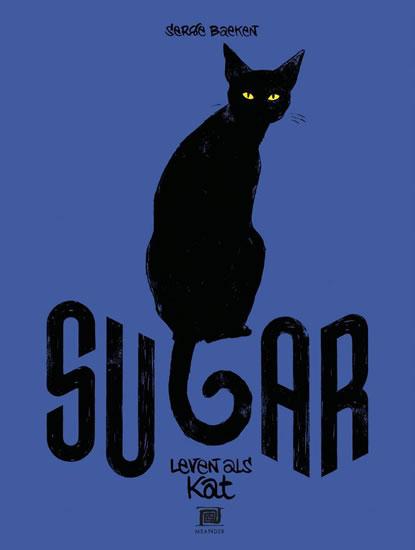 Sugar - Můj kočičí život - Serge Baeken