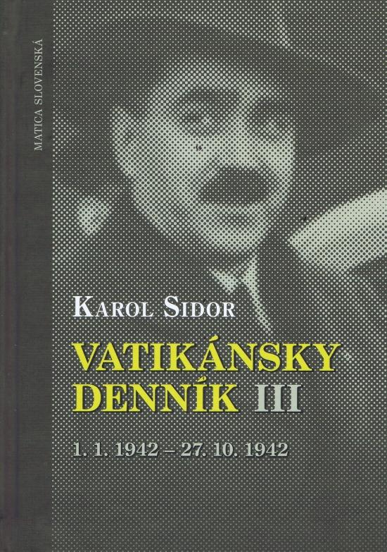 Vatikánsky denník III - Karol Sidor