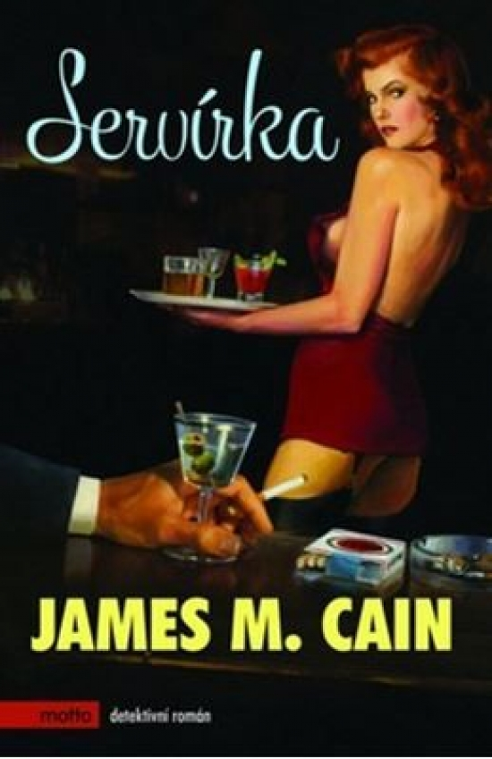 Servírka - James M. Cain