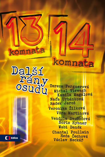 Z 13. do 14. komnaty - Další rány osudu - Blanka Kubíková