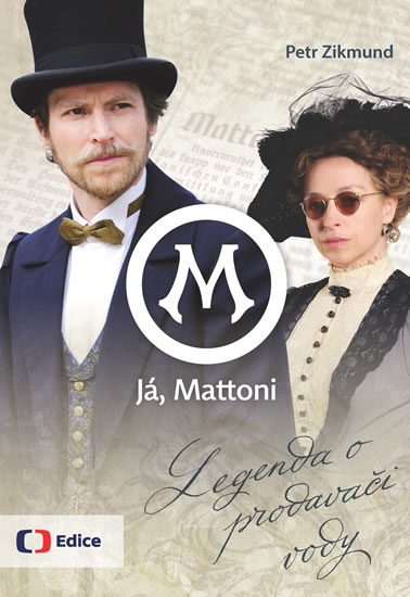 Já, Mattoni - Legenda o prodavači vody