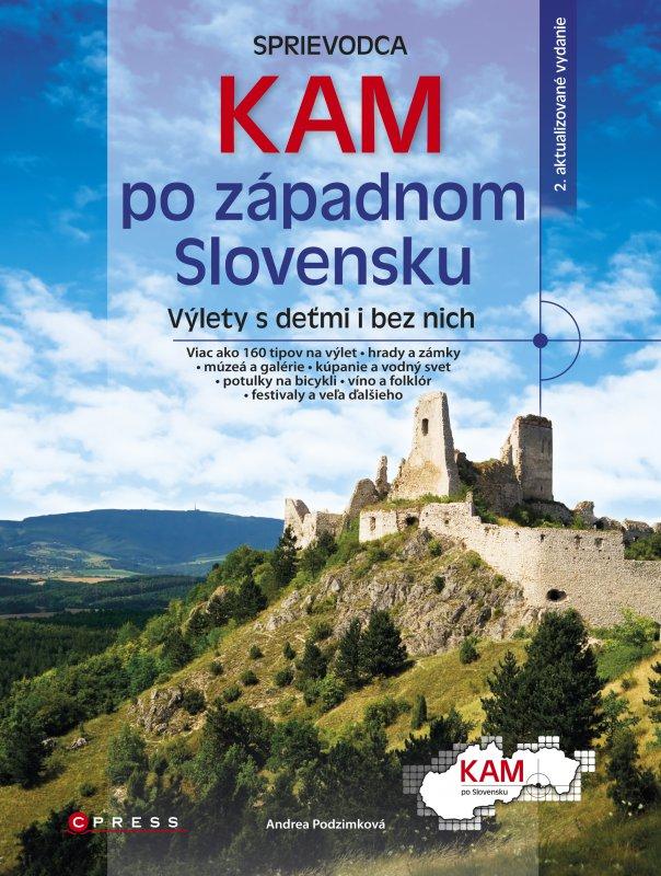 Kam po západnom Slovensku - Andrea Podzimková