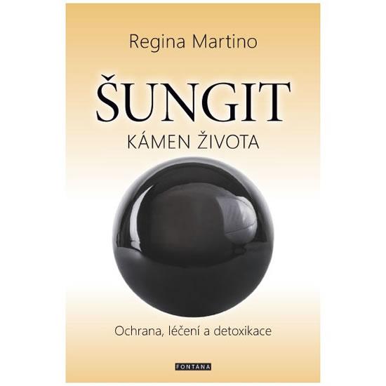Šungit - Kámen života - Regina Martino