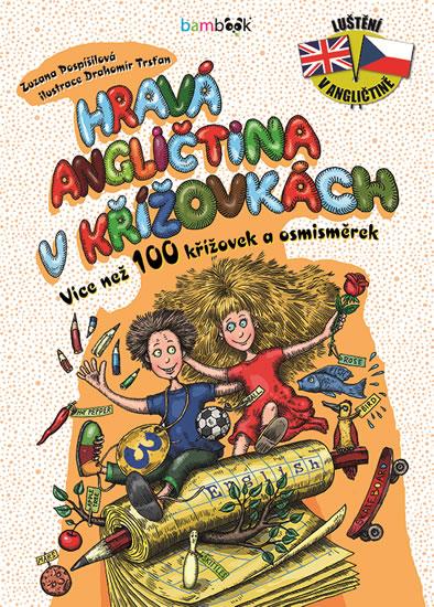 Hravá angličtina v křížovkách 3 - Více než 100 křížovek a osmisměrek - Zuzana Pospíšilová , Trsťan Drahomír