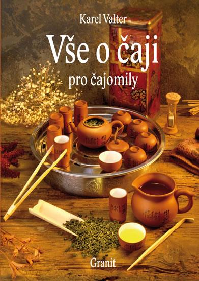Vše o čaji pro čajomily - 8.vydání