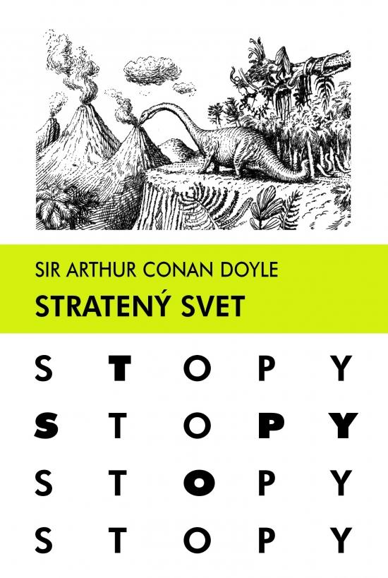 Stratený svet - Sir Arthur Conan Doyle