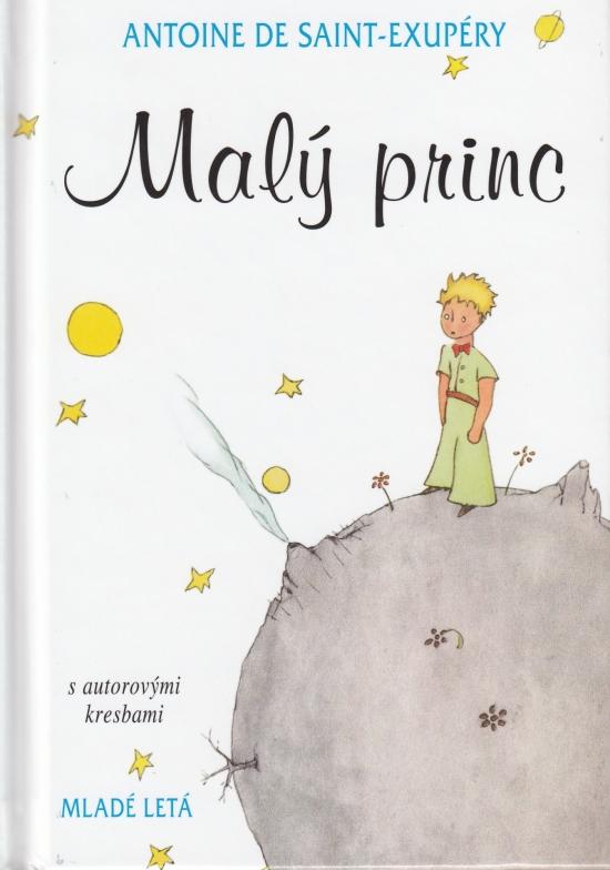Malý princ s autorovými kresbami, 13.vyd. - Antoine de Saint-Exupéry