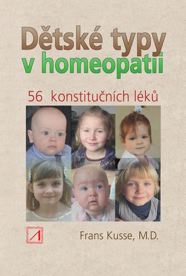 Dětské typy v homeopatiid - 56 konstutičních léků - Frans Kusse