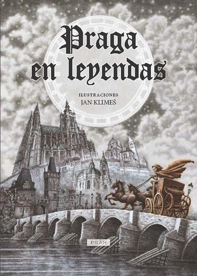 Praga en Leyendas (španielsky) - Anna Novotná