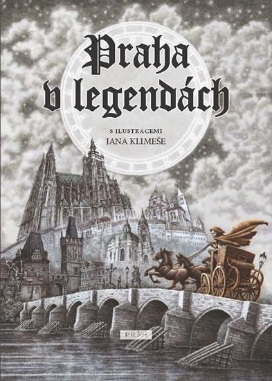 Praha v legendách (česky) - Anna Novotná