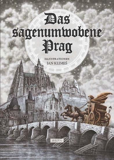 Das Sagenumwobene Prag (nemecky) - Anna Novotná