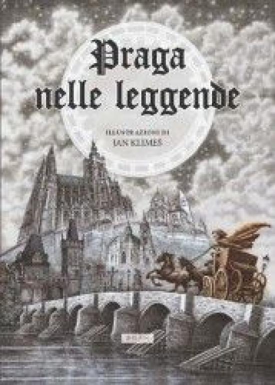 Praga nelle Leggende (italsky) - Anna Novotná