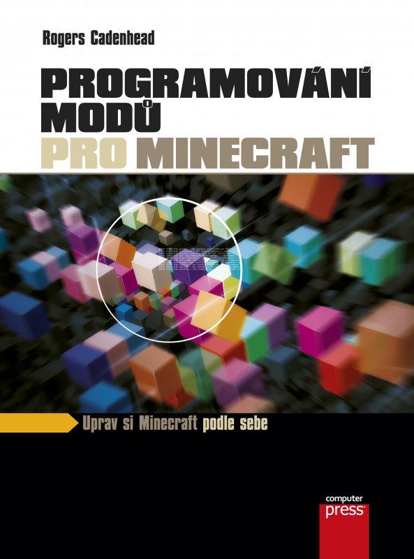 Programování modů pro Minecraft - Rogers Cadenhead