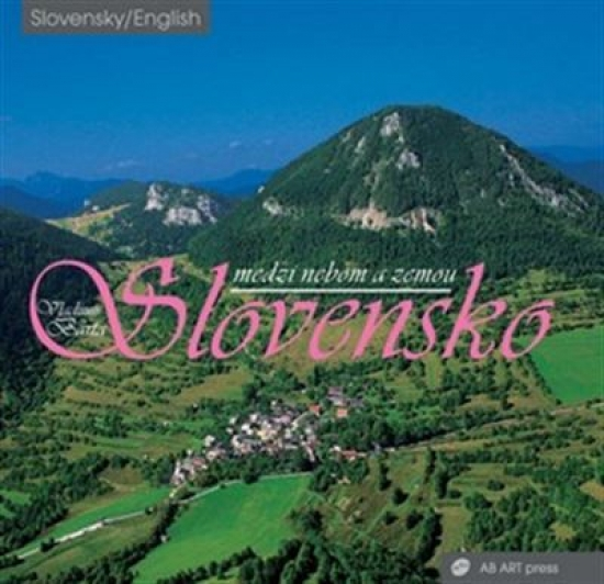 Slovensko medzi nebom a zemou - Vladimír Bárta, Vladimír Barta