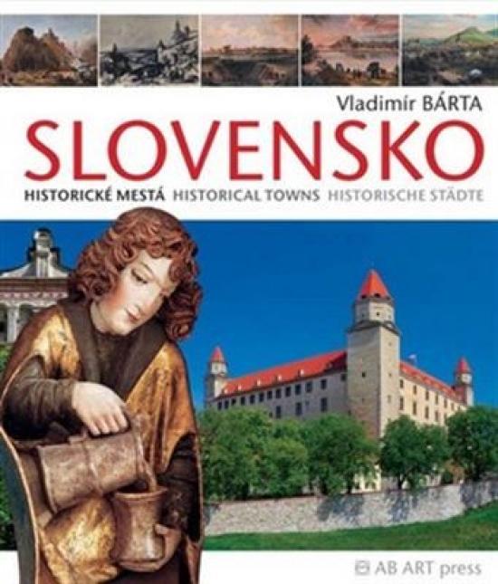 Slovensko-Historické mestá/Historical Towns/Historische Städte