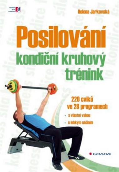 Posilování - kondiční kruhový trénink - 200 cviků ve 28 programech