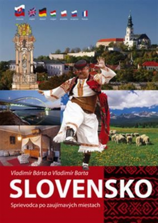 Slovensko- Sprievodca po zaujímavých miestach - Vladimír Bárta, Vladimír Barta