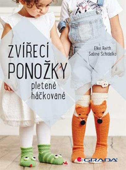 Zvířecí ponožky pletené i háčkované - Elke Reith, Sabine Schidelko