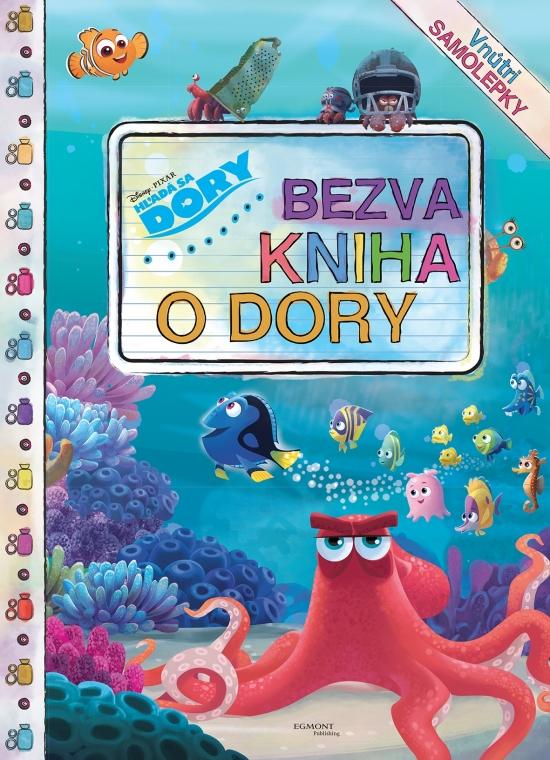 Hľadá sa Dory - Bezva kniha o Dory