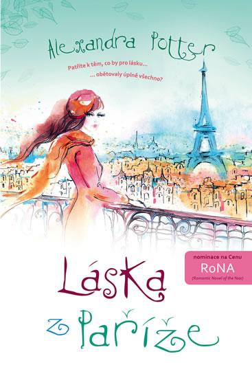 Láska z Paříže - Alexandra Potter