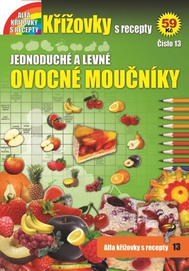 Křížovky s recepty 13 - Jednoduché a levné ovocné moučníky