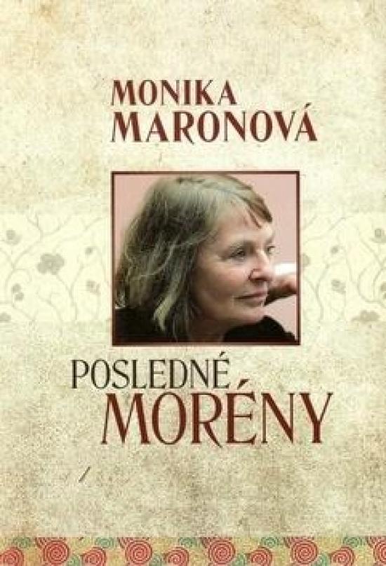 Posledné morény - Monika Maronová