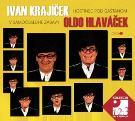 3CD - Ivan Krajíček, Oldo Hlaváček: Hostinec pod gaštanom v samooobsluhe zábavy