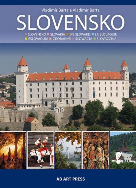 Slovensko IV. - Vladimír Bárta a kolektív