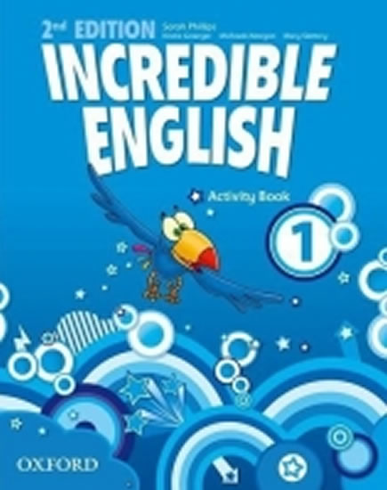 Incredible English 2nd Edition 1 Activity Book - Sarah Phillips