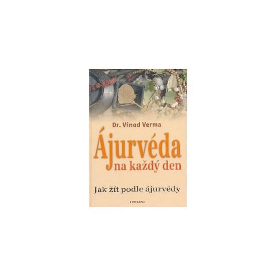 Ájurvéda na každý den - Vinod Verma