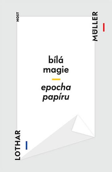 Bílá magie / Epocha papíru