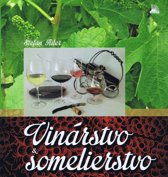 Vinárstvo a somelierstvo - Štefan Ailer