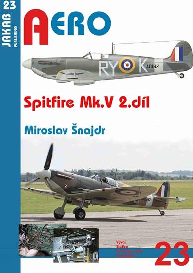 Spitfire Mk. V - 2.díl - Miroslav Šnajdr