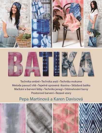 Batika - Pepa Martinová, Karen Davisová