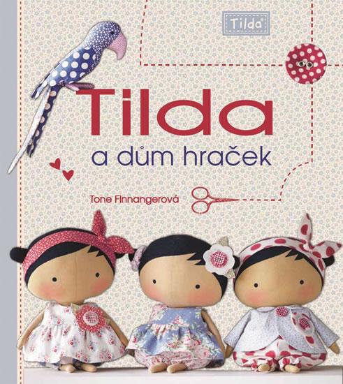 Tilda a dům hraček - Tone Finnanger