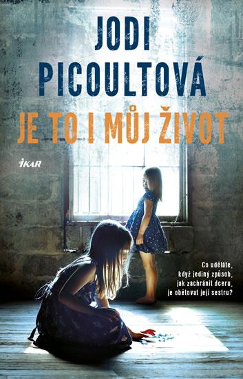 Je to i můj život - 2.vydání - Jodi Picoultová