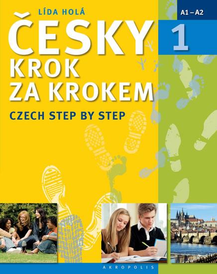 Česky krok za krokem 1 / Czech Step by Step 1 (Učebnice + klíč + 2 CD) - Lída Holá