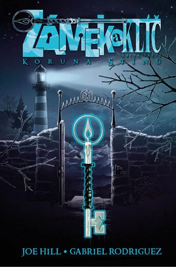 Zámek a klíč 3 - Koruna stínů - 2.vydání - Joe Hill, Gabriel Rodriguez