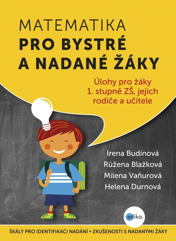 Matematika pro bystré a nadané žáky - Irena Budínová a kolektív