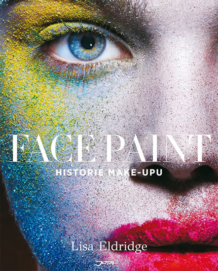 Face Paint - Historie make-upu
