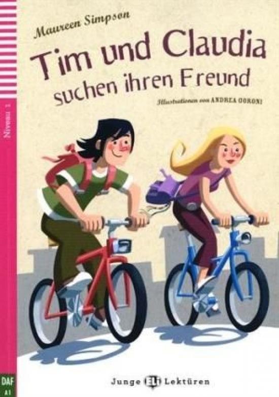 Tim und Claudia Suchen ihren freunde + CD (A2) - Maureen Simpson