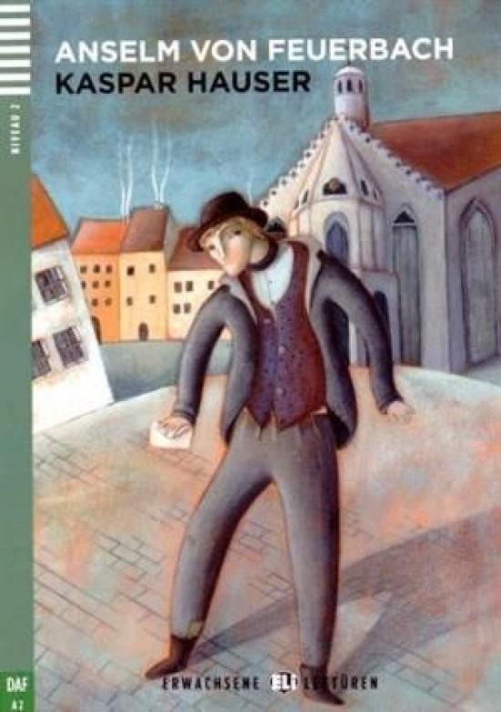 Kaspar Hauser +CD (A2) - Anselm von Feuerbach