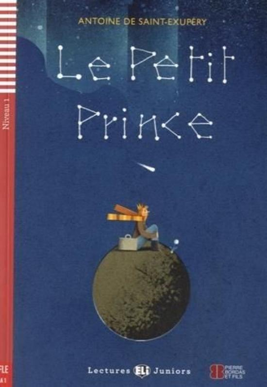 Le Petit Prince+CD (A1) - Antoine de Saint-Exupéry