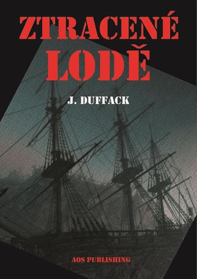 Ztracené lodě - J. Duffack